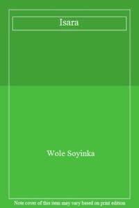 9780749391706: Isara a Voyage Around Essay