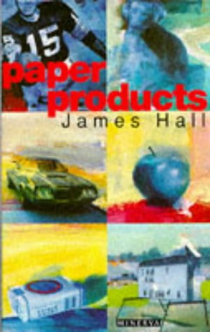 Paper Products: Hall, James W.