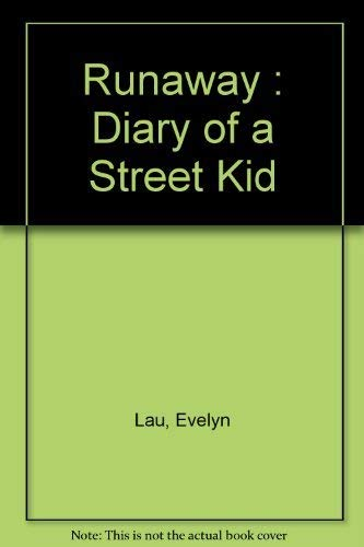 runaway diary of a streetkid essay