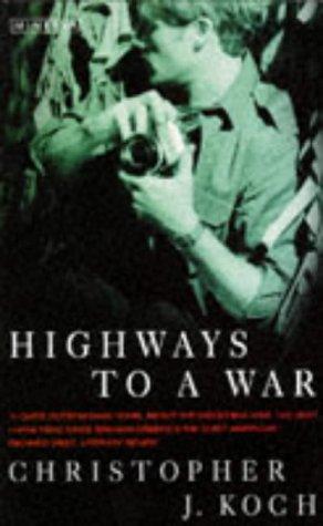 9780749394059: Highways to a War