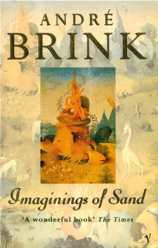 Imaginings of Sand: ANDRE BRINK