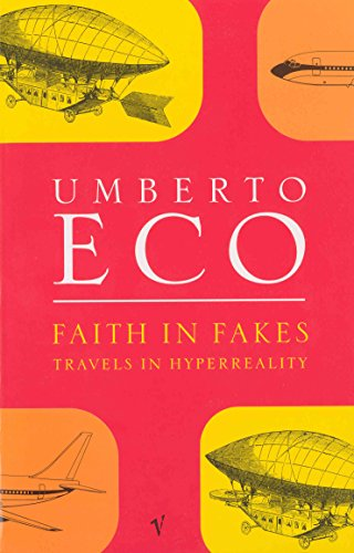 9780749396282: Faith In Fakes: Travels in Hyperreality