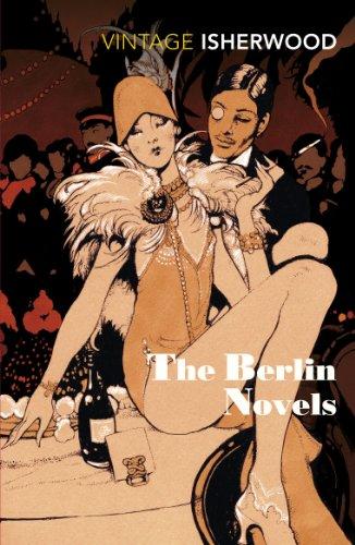 "9780749397029: The Berlin Novels: ""Mr Norris Changes Trains"", ""Goodbye to Berlin"""