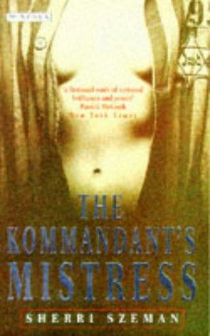 9780749397401: The Kommandant's Mistress