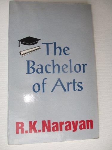 9780749397418: The Bachelor of Arts
