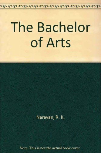 9780749397418: The Bachelor of Arts