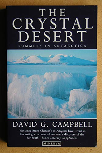 9780749397616: The Crystal Desert: Summers in Antarctica