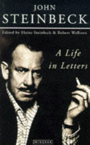 Steinbeck, a life in letters