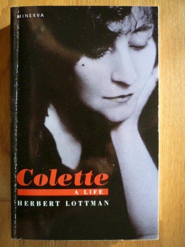 9780749398033: Colette: A Life
