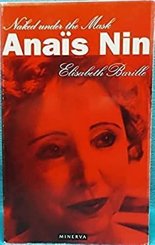 9780749398040: Anais Nin: Naked Beneath the Mask