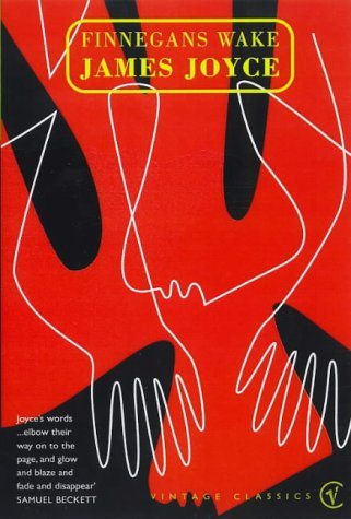 Finnegans Wake (Vintage classics): Joyce, James