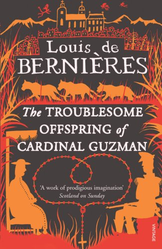 9780749398576: The Troublesome Offspring of Cardinal Guzman (Latin American Trilogy)