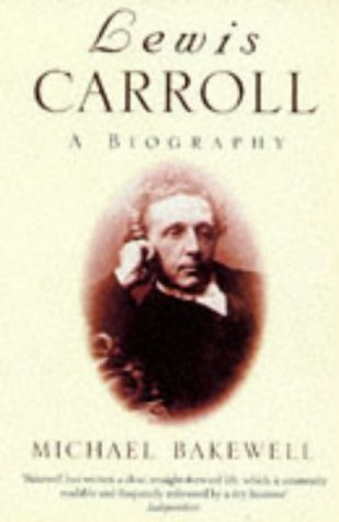 9780749398934: Lewis Carroll: A Biography