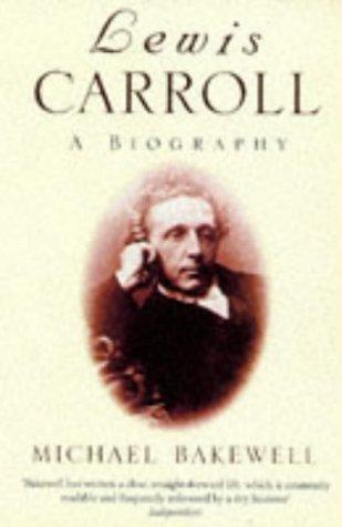 9780749398934: Lewis Carroll: A Biography