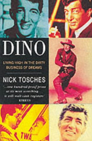 9780749398972: Dino: living high in the dirty business of dreams.