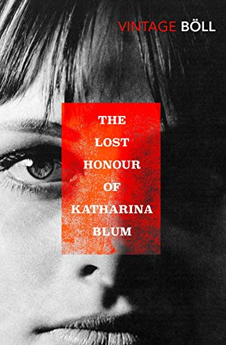 9780749398989: The Lost Honour Of Katharina Blum (Vintage Classics)