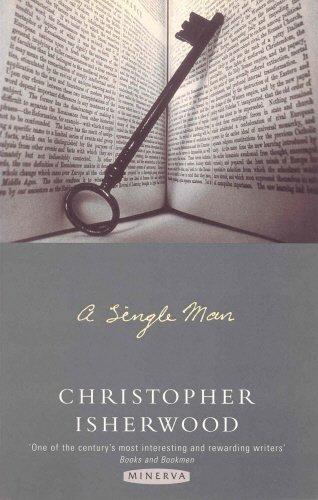 A Single Man: Isherwood, Christopher