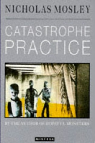 Catastrophe Practice: Mosley, Nicholas