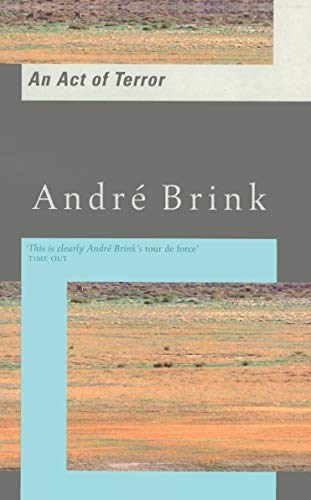 An Act of Terror: Brink, André