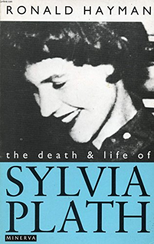 9780749399351: The Death and Life of Sylvia Plath