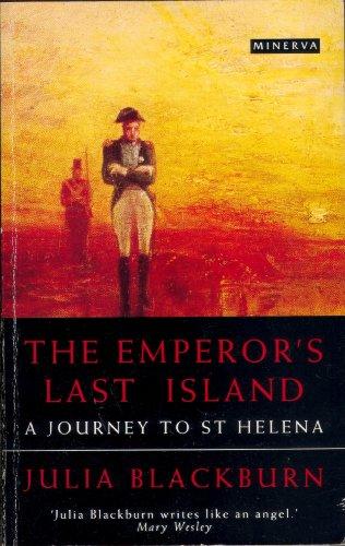 9780749399580: The Emperor's Last Island: Journey to St.Helena
