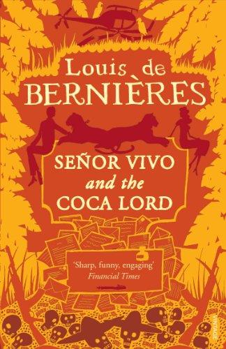 Senor Vivo and the Coca Lord: de Bernieres, Louis