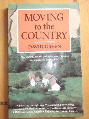 Moving to the Country: Green David