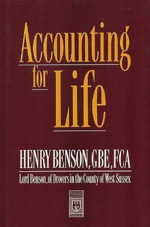 Accounting for Life: An Autobiography: Henry Benson