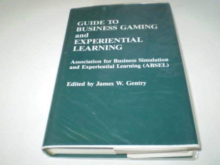 9780749400927: The Guide to Business Gaming and Experimental Learning