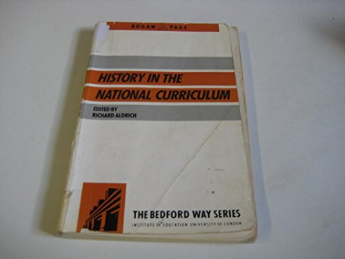 9780749400941: History in the National Curriculum (Bedford Way Papers)