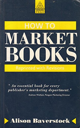 9780749401269: How to Market Books