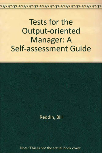 9780749402518: Tests for the Output-oriented Manager: A Self-assessment Guide