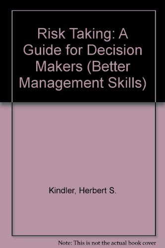 9780749403133: Risk Taking: A Guide for Decision Makers (Better Management Skills)