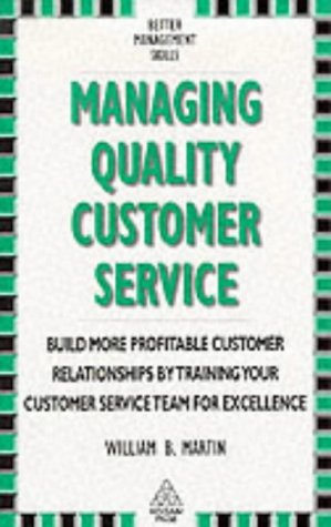 9780749403522: Managing Quality Customer Service (Better Management Skills)