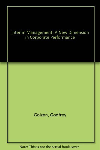 9780749403638: Interim Management: A New Dimension in Corporate Performance