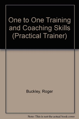 9780749403942: One to One Training and Coaching Skills (Practical Trainer S)