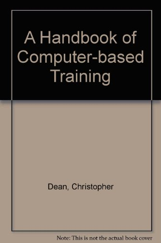 9780749405533: A Handbook of Computer Based Training