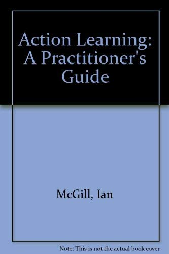 9780749405809: Action Learning: A Practitioner's Guide