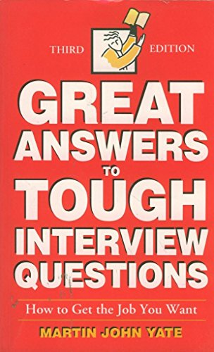 9780749406738: 50 Great Answers to Tough Interview Questions: How to Get the Job You Want
