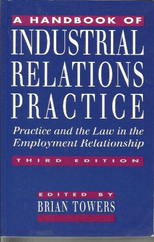 9780749407155: A Handbook of Industrial Relations Practice.