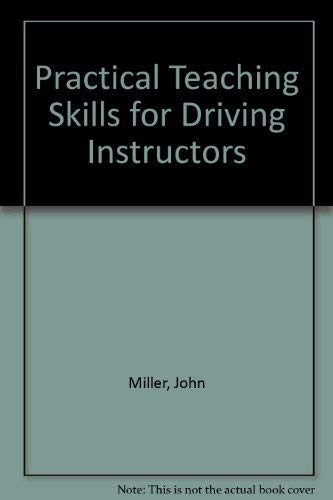 9780749407179: Practical Teaching Skills for Driving Instructors