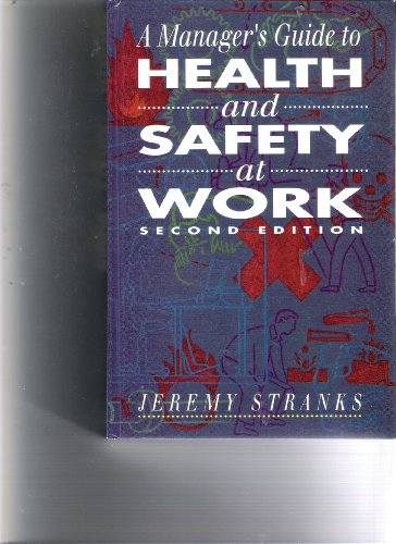 9780749407438: A Manager's Guide to Health and Safety at Work