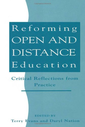9780749408220: Reforming Open and Distance Education: Critical Reflections from Practice (Open and Flexible Learning Series)