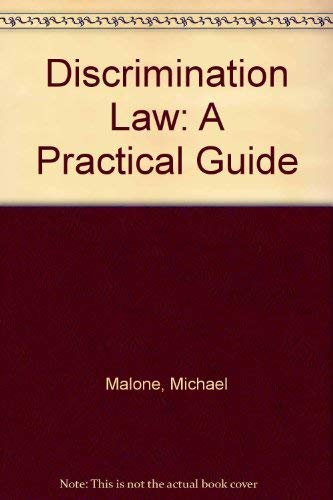 Discrimination Law: A Practical Guide for Management: Malone, Michael