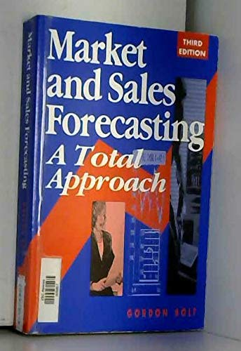 9780749409135: Market and Sales Forecasting: A Total Approach