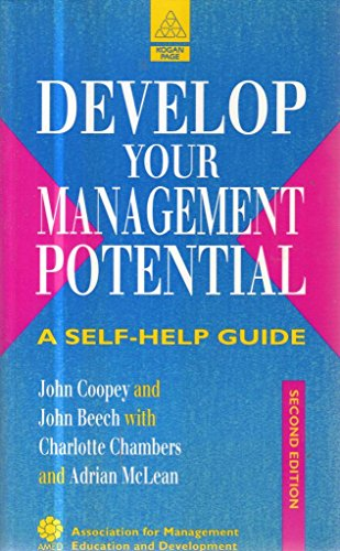 Develop Your Management Potential: A Self-help Guide: McLean, Adrian, Beech,
