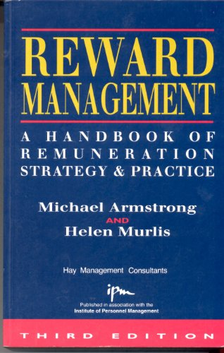 9780749410094: Reward Management: A Handbook of Remuneration Strategy and Practice