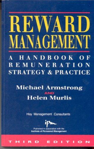 9780749410094: Reward Management: A Handbook of Remuneration Strategy and Practice