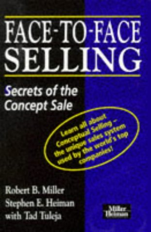 9780749410131: Face-to-face Selling: Secrets of the Concept Sale