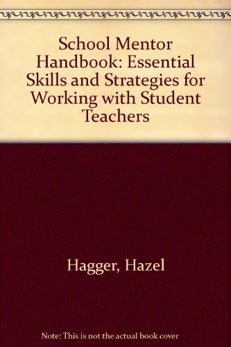 School Mentor Handbook: Essential Skills and Strategies: Hagger, Hazel, etc.,